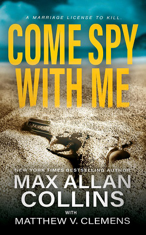 Come Spy With Me cover
