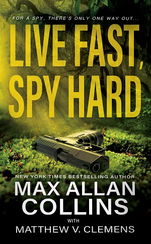 Live Fast Spy Hard cover