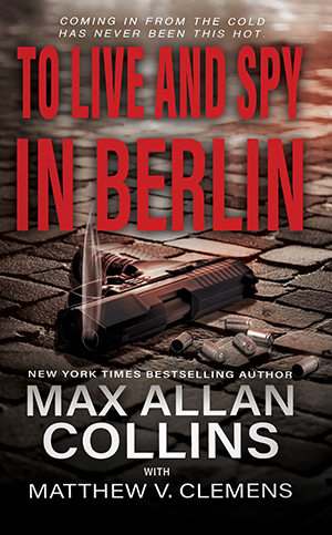 To Live and Spy in Berlin cover